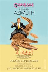 Bernard Azimuth - A table !