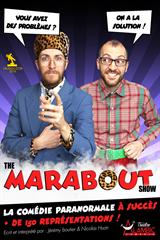 The Marabout Show
