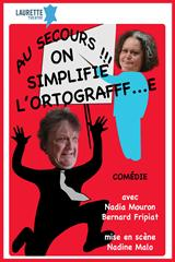 Au secours ! On simplifie l'ortografff...e