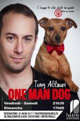 Tony Atlaoui - One Man Dog jusqu'à 45% de réduction
