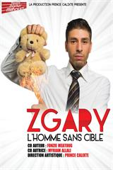 Zgary - L'homme sans cible