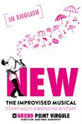 New - The improvised musical