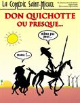 Don Quichotte ou presque...