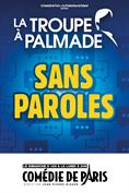 La Troupe à Palmade - Sans paroles