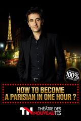 How to become a parisian in one hour ? jusqu'à 30% de réduction