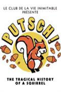 Putsch !, the tragical history of a squirrel