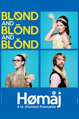 Blond and Blond and Blond - Homaj