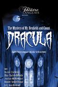 The Mystery of Mr. Renfield & Count Dracula