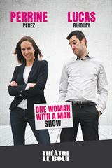 One woman with a man show