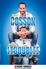 Arnaud Cosson & Cyril Ledoublée