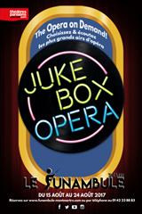 The Jukebox Opera jusqu'à 49% de réduction
