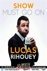 Lucas Rihouey - Show must go on