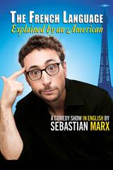 Sebastian Marx - The French Language Explained by an American jusqu'à 27% de réduction