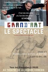 Hector Obalk - Grand'Art, le spectacle : Michel-Ange depuis la Sixtine