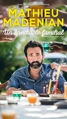 Mathieu Madenian - Spectacle familial jusqu'à 16% de réduction