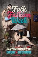Fuck Fashion Week jusqu'à 19% de réduction
