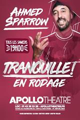 Ahmed Sparrow - Tranquille jusqu'à 28% de réduction