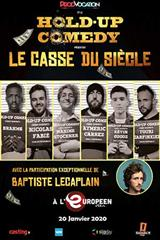 Le casse du siècle - La finale du Hold Up Comedy