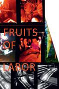 Miet Warlop - Fruits of Labor