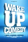 Wake up comedy