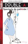 Double-A - Spectacle de malAAde