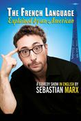Sebastian Marx - The French Language Explained by an American