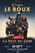 Cirque Le Roux - La nuit du cerf - A Deer in the Headlights
