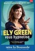 Ely Green vous hypnotise